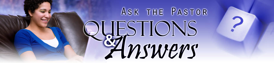 Ask The Pastor page header